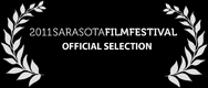 2011 Sarasota Film Festival - Official Selection
